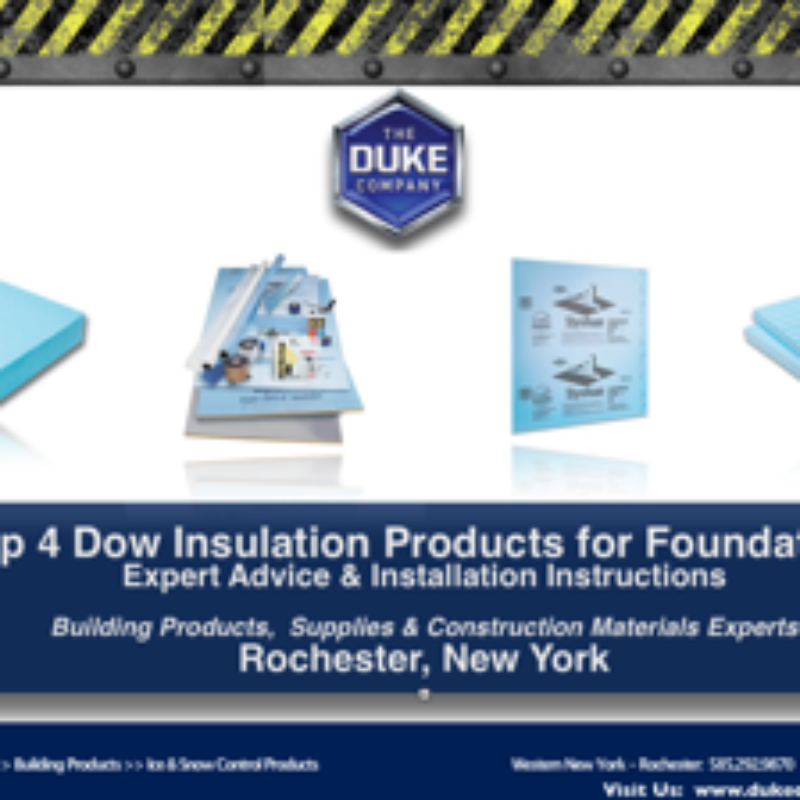 Top 4 Dow Insulation Products for Foundations Rochester NY