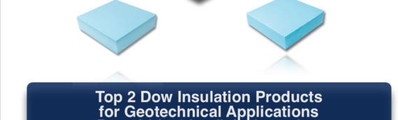 Top 2 Dow Insulation Products for Geotechnical Applications Installation Instructions in Ithaca NY