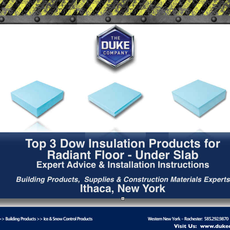 Top 3 Dow Insulation Products for Radiant Floor - Under Slab -  Installation Instructions in Ithaca NY