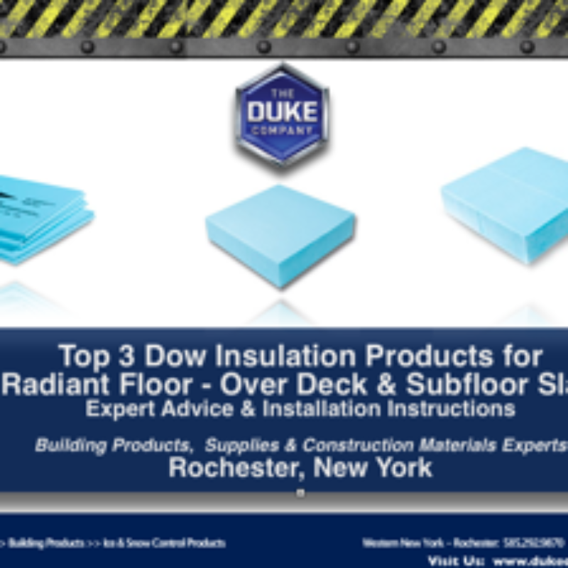 Top 3 Dow Insulation Products for Radiant Floors Installation Instructions in Rochester NY